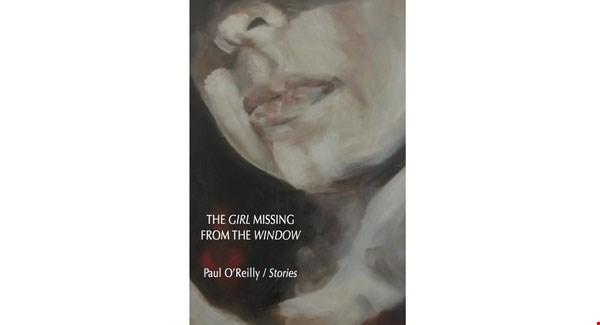 Paul O Reilly The Girl missing from the window